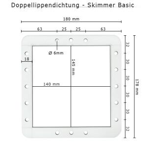 Doppeldichtung für Basicskimmer / Lippendichtung / Skimmerdichtung